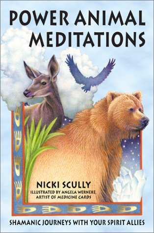 Power Animal Meditations, by Nikki Scully